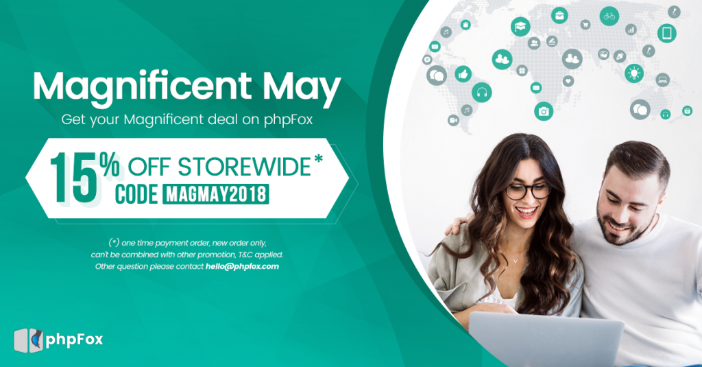 Magnificent May - Magnificent Deal from phpFox | 15% off storewide with code MAGMAY2018