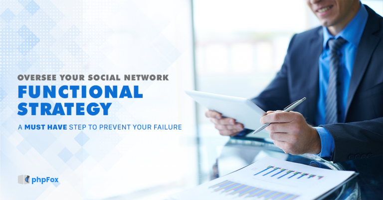 Overseeing 'Functional' Strategy For Your Social Network