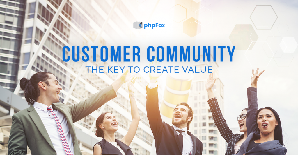 Customer community - Key to create value