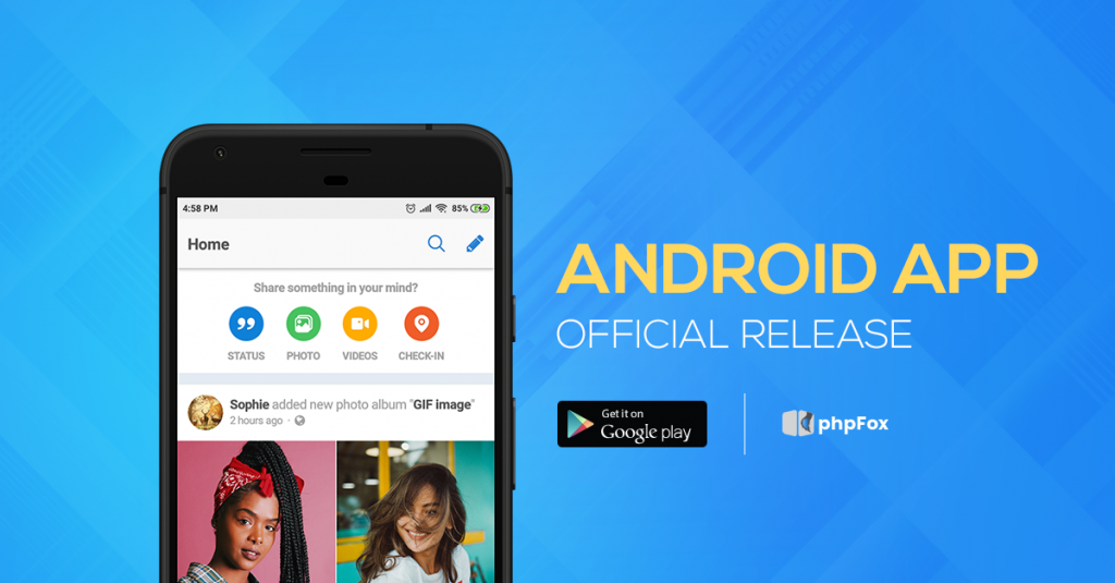 phpFox Android Mobile App Official Release - phpFox Social Network
