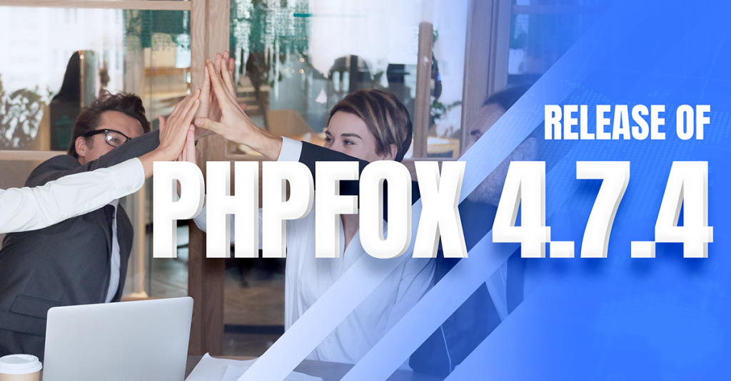 phpFox 4.7.4 Official Release