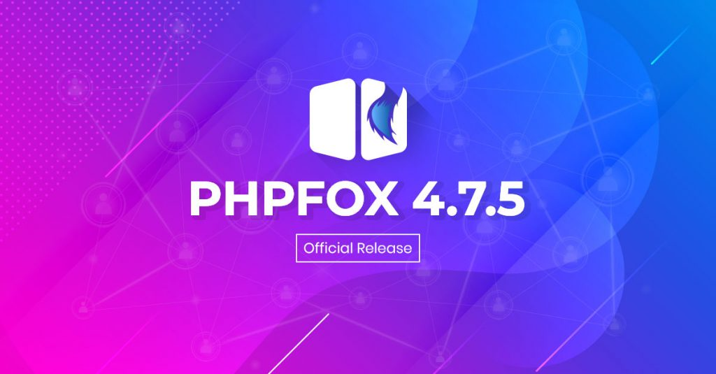 phpFox 4.7.5 Official Release