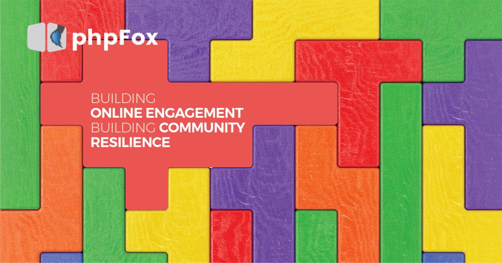 Building online engagement - building community resilience