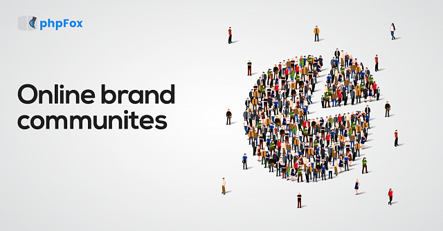 5 Benefits of Building an Online Brand Community