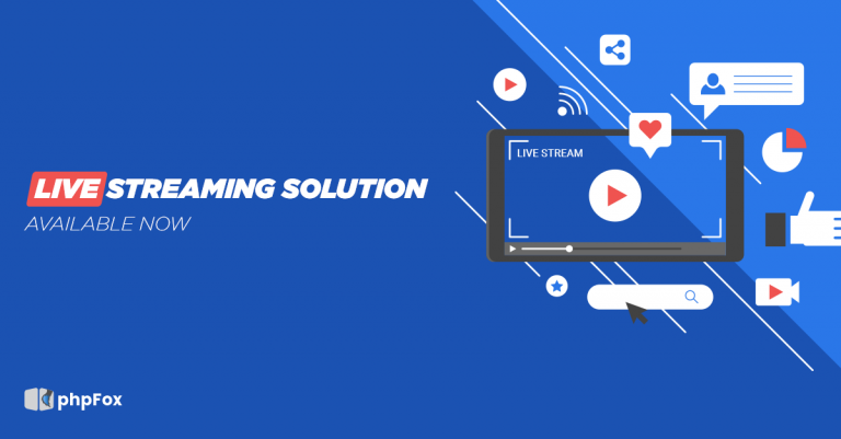 Live Streaming solution is ready now