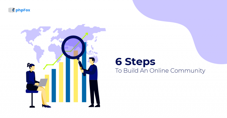 6 Steps to build an online community