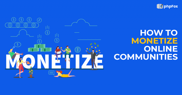 How to monetize online communities
