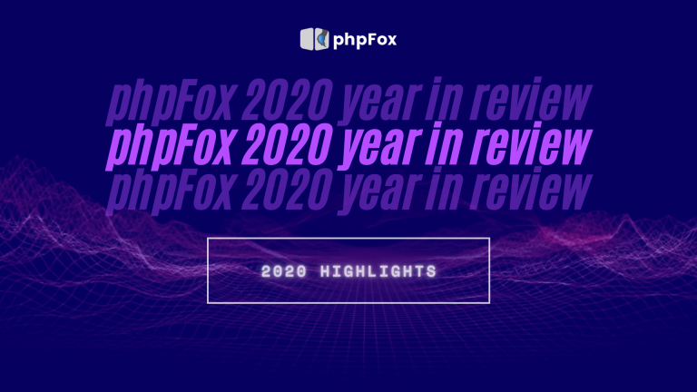 phpFox 2020 Year In Review