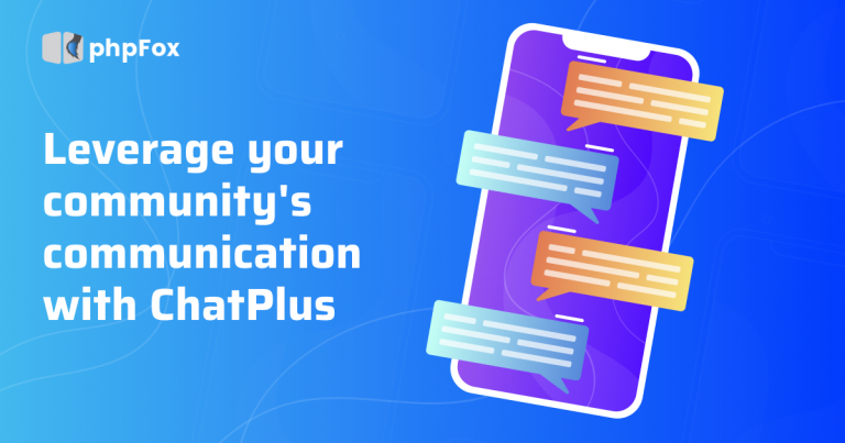 Why ChatPlus can leverage your community's communication