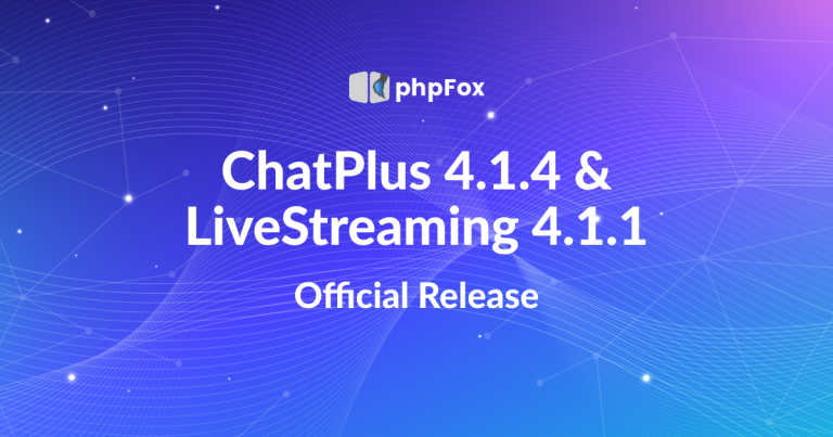 ChatPlus 4.1.4 and Live Streaming 4.1.1 Release