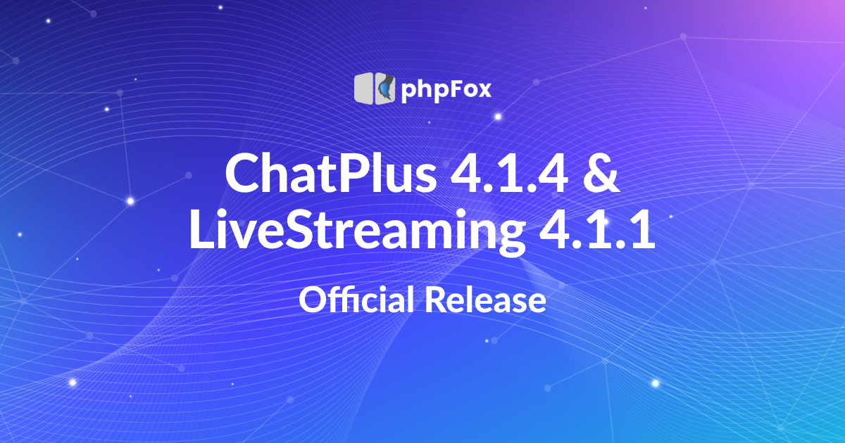 chatplus and live streaming release