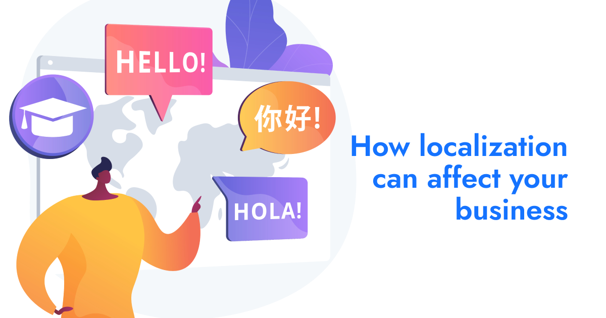 how localization can affect your business | Feature | phpFox-localization