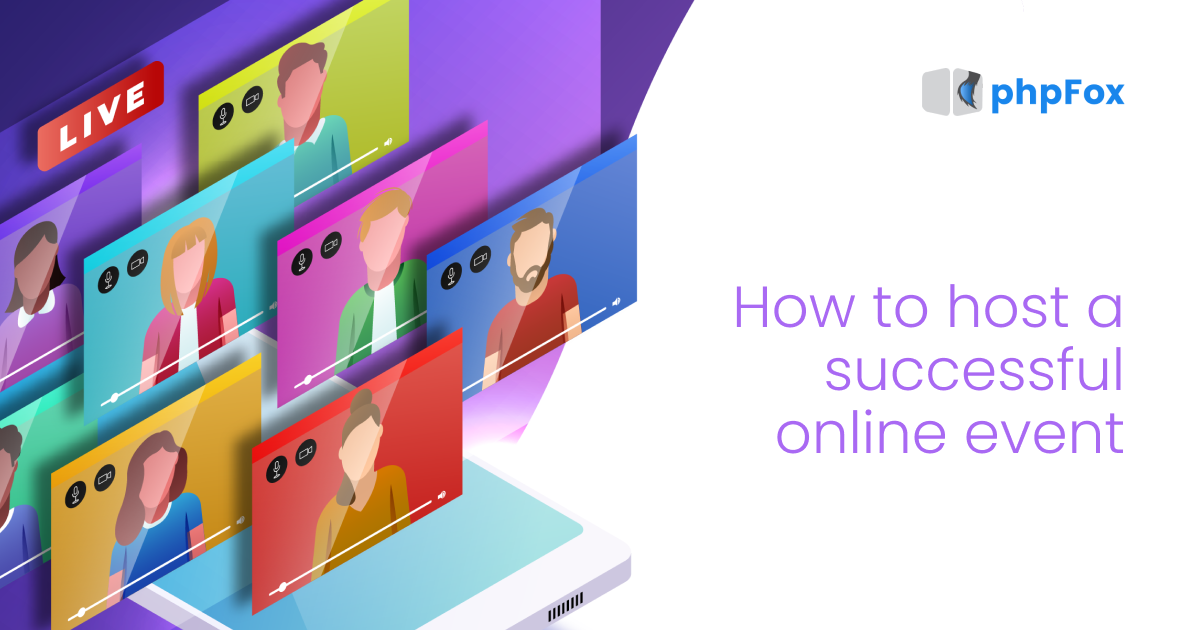How to Host a Successful Online Event   Feature   phpFox-online-event