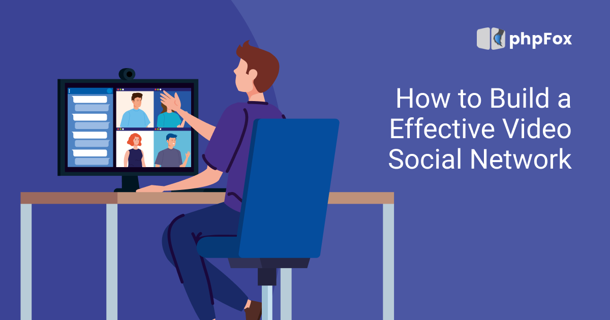 How to Build an Effective Video Social Network   Feature   phpFox-vidcom